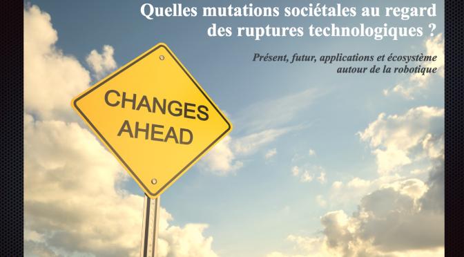 Conférence du Club Boussole Nouvelle Vague : quelles mutations sociétales au regard des ruptures technologiques ?